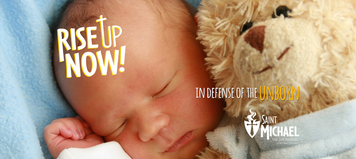 Rise Up! In Defense of the Unborn