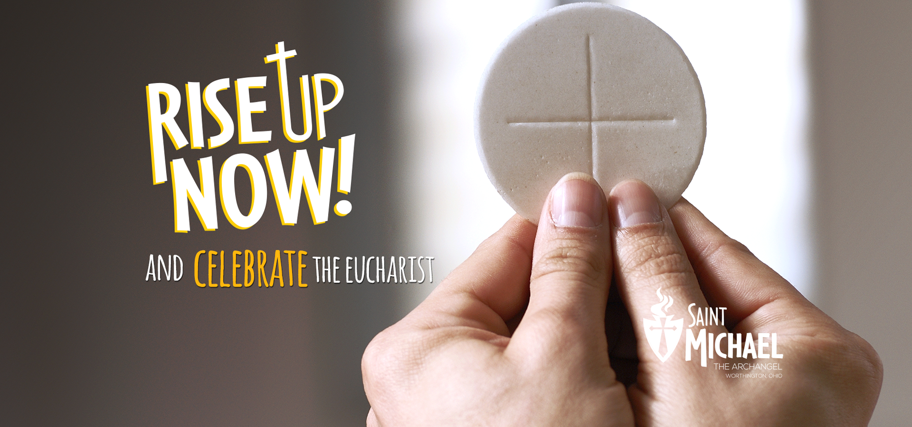 Rise Up! Celebrate the Eucharist