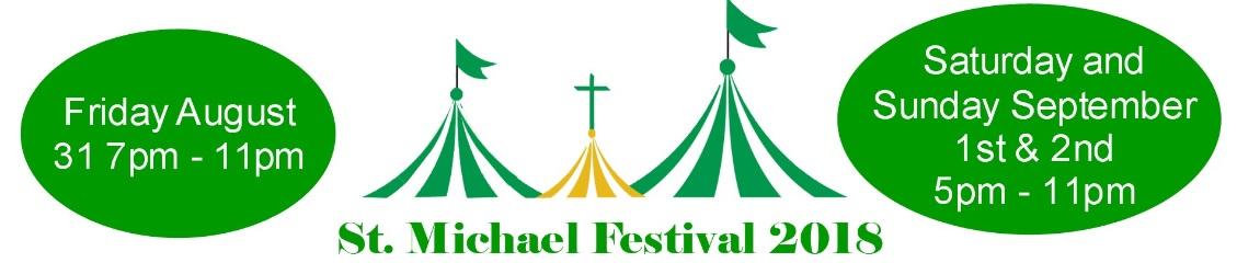 2018 St. Michael Festival Information Here!