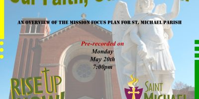An Overview of the mission focus plan for st.michael parish